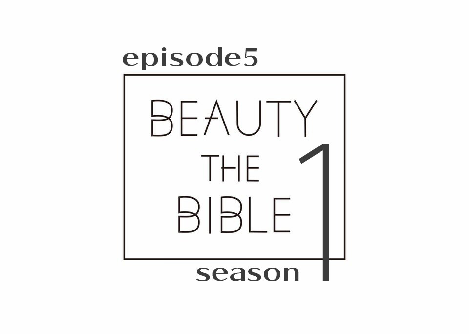 beautythebible-season1-episode5