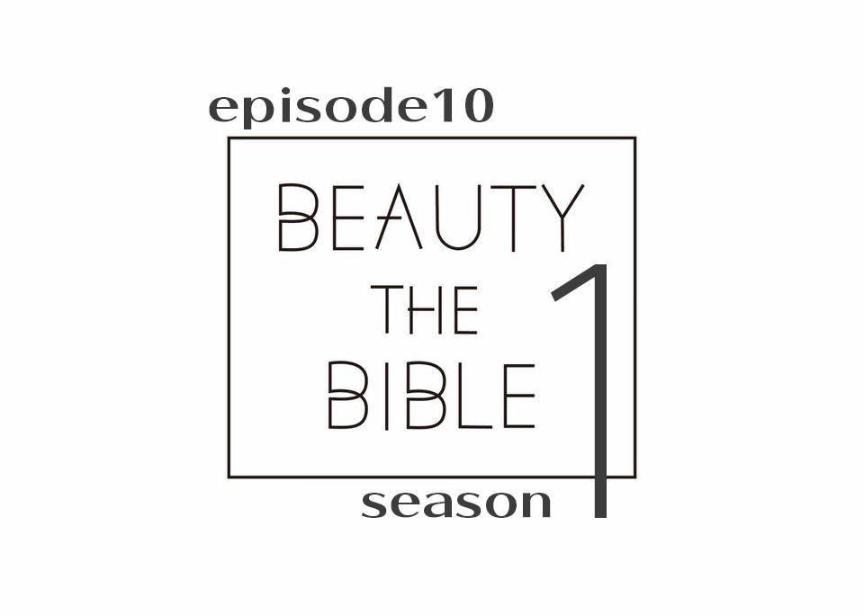 beautythebible-season1-episode10