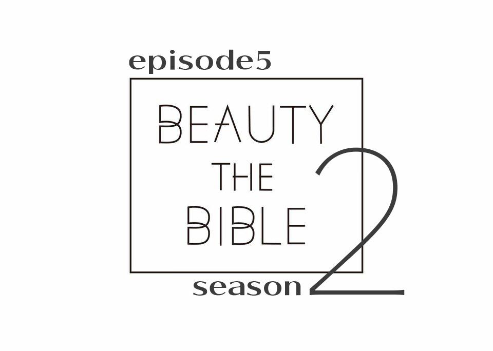 beautythebible-season2-episode5