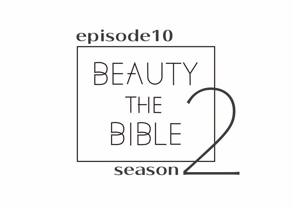 beautythebible-season2-episode10