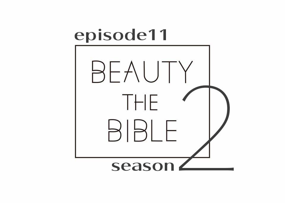 beautythebible-season2-episode11