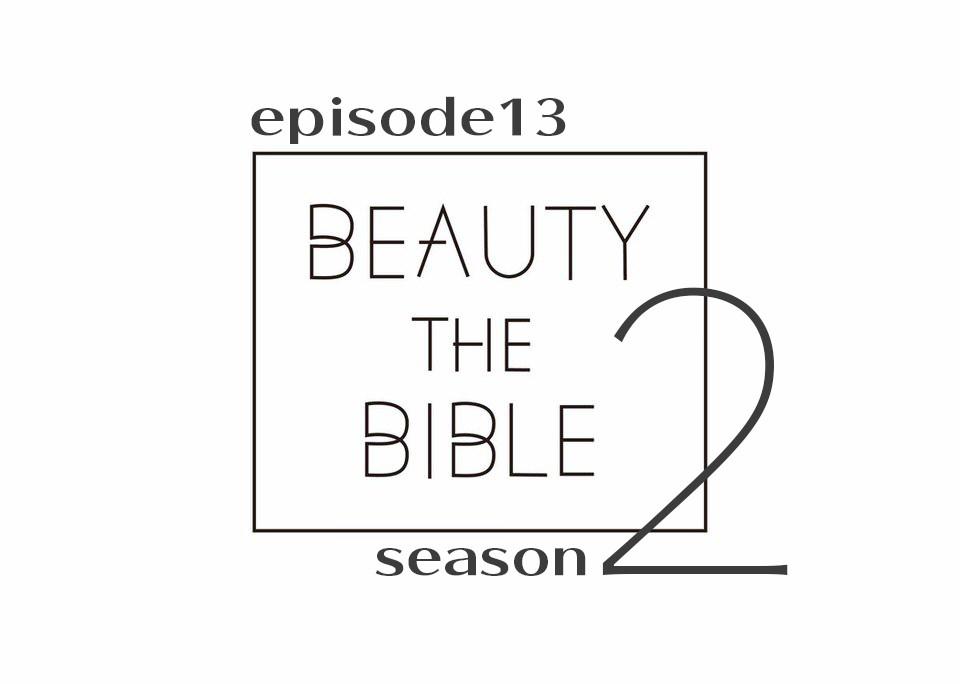 beautythebible-season2-episode13