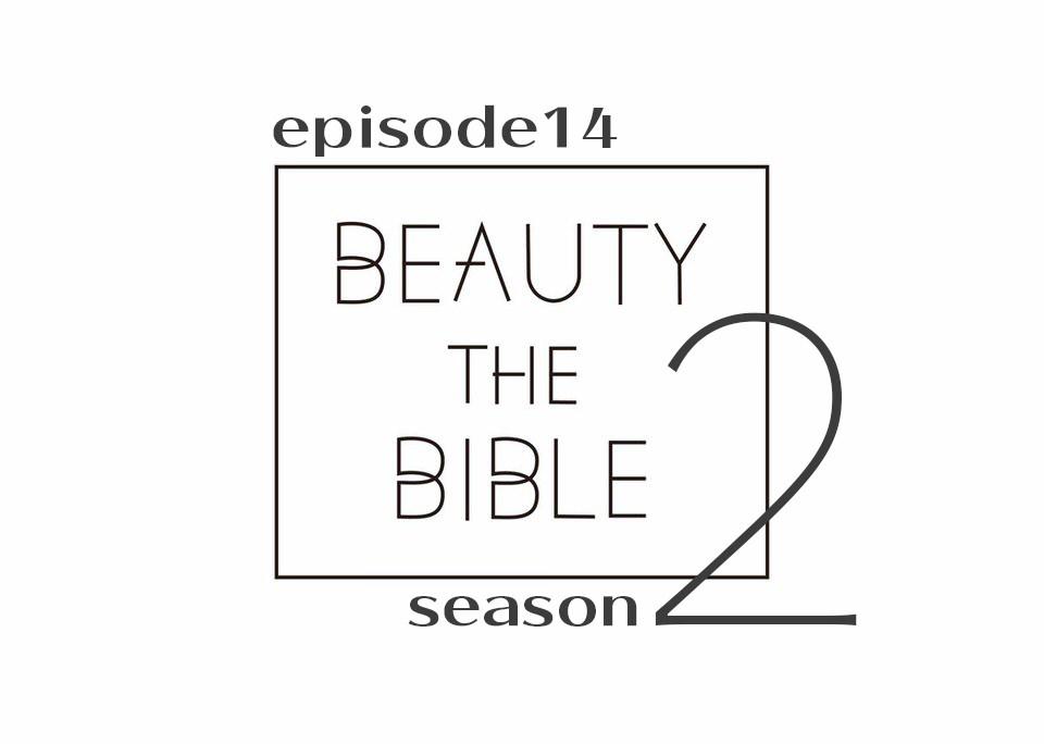 beautythebible-season2-episode14